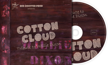 Disque hommage à Willie Dixon par Cotton Cloud